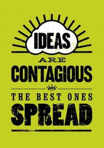 ideas-are-contagious-quote