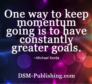 Keep-momentum-going-have-greater-goals