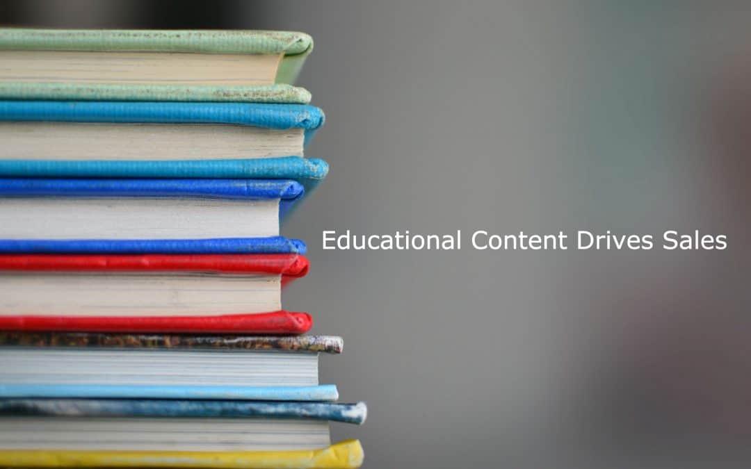 Educational Content Drives Sales