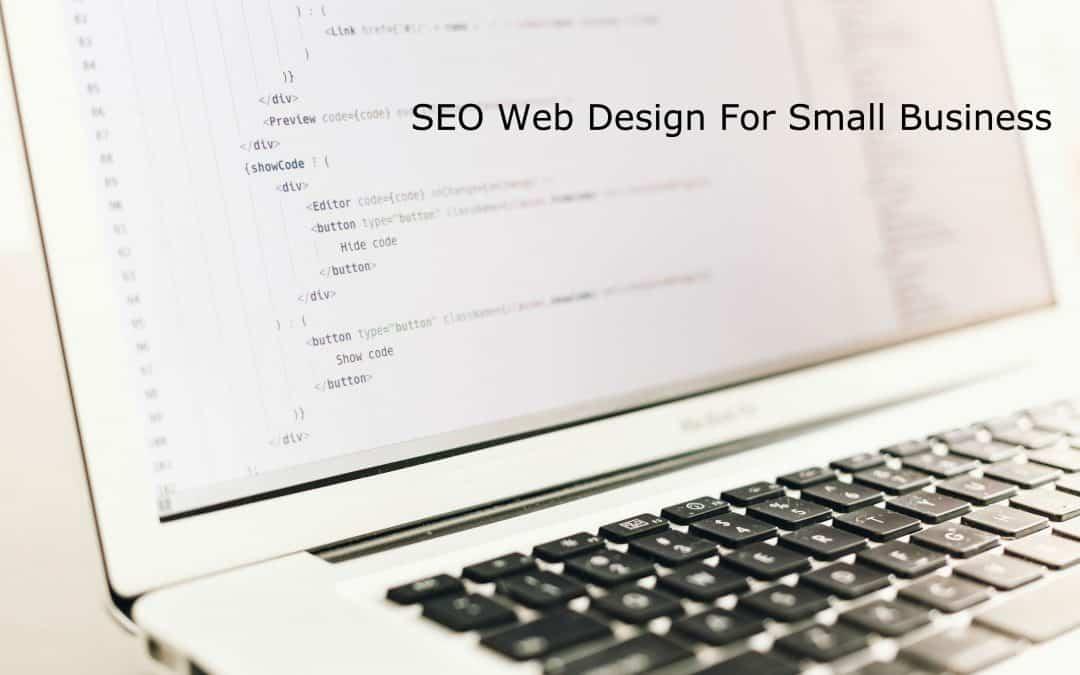 SEO Web Design For Small Business